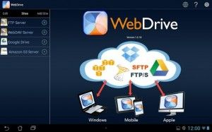 WebDrive - This app lets you access all of your important and necessary files from multiple sources all in one app. With WebDrive you have the ability to access popular protocols such as Google Drive, Secure and Legacy FTP Servers, SFTP servers, Amazon S3, WebDAV servers, and more at a few taps of your fingertips. Click the image for our full review.