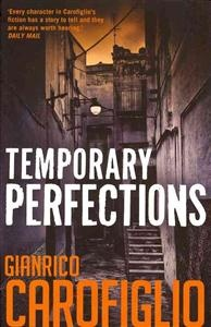 Temporary Perfections by Gianrico Carofiglio