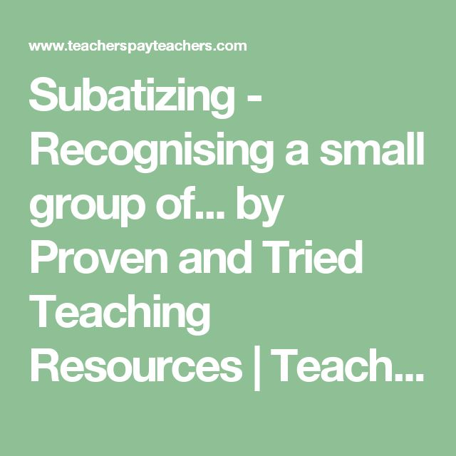 Subatizing - Recognising  a small group of... by Proven and Tried Teaching Resources    Teachers Pay Teachers