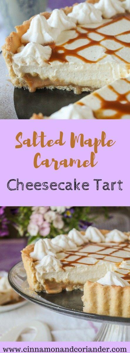 Salted Maple Caramel Cheesecake Tart – ein Tarte Traum für Käsekuchenfans mit zartschmelzender Cheesecake Mousse und jeder Menge Ahornsirup Karamell