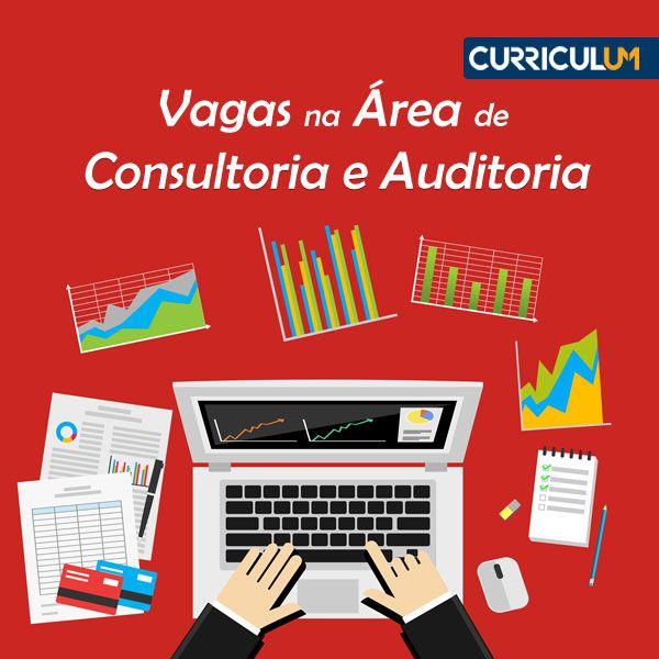Vagas de emprego nas áreas de consultoria e auditoria: candidate-se AQUI!