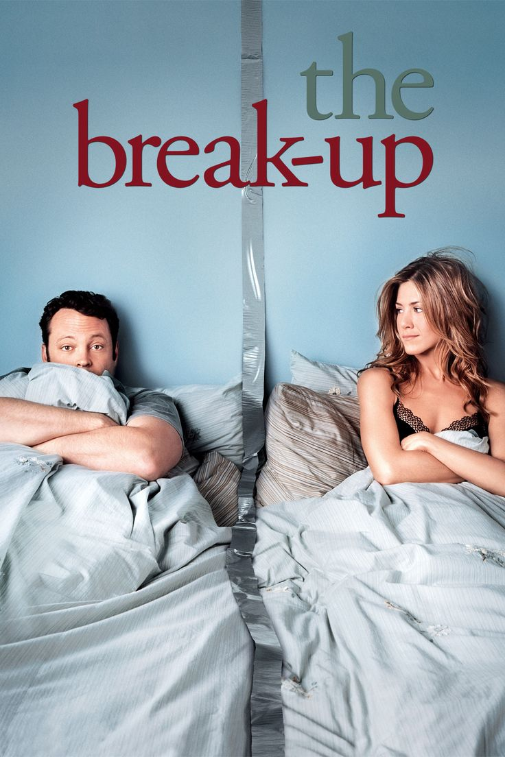 The Break-Up: One of my all-time favorite movies!