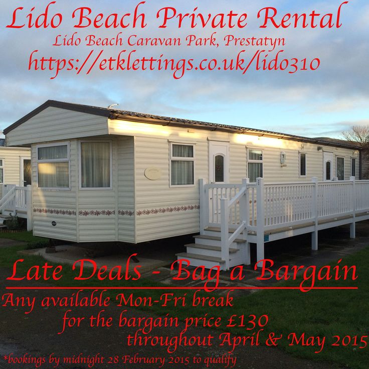 Late Deals The Offer Book Any Mon Fri Breaks In Our Static Caravan For
