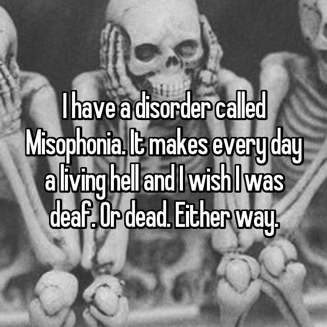 """Just being """"annoyed"""" is not misophonia. Misophonia is not a joke, so don't tell me to """"get over it."""""""