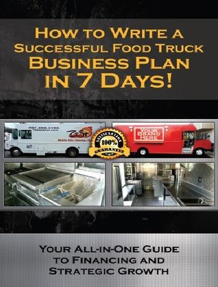 How to Write a Successful Food Truck Business Plan in 7 Days