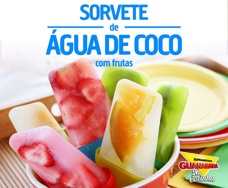 Sorvete de água de coco com frutas. Mais uma receita muito fácil, refrescante, saudável e bonita para o verão! Você só vai precisar de forminhas de picolé, água de coco e frutas variadas. Preencha as forminhas com as frutas e complete com o líquido. Depois, é só levar ao congelador até endurecer!