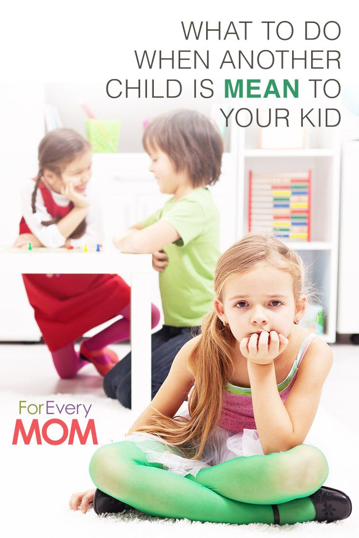 Awesome mom advice: what to do when another kid is mean to your child.