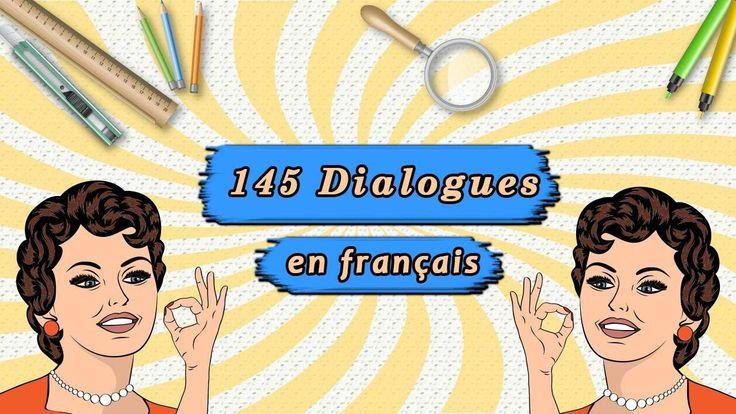 méthode pour parler français couramment  : 145 dialogues en français aut...