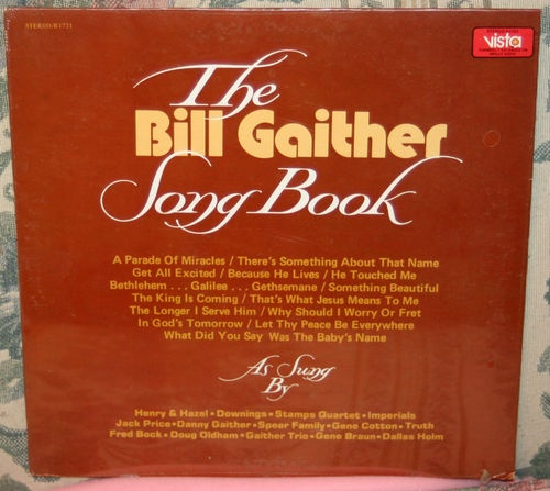 The Bill Gaither Song Book Gospel 1974 Stereo Vista Records SEALED LP | eBay