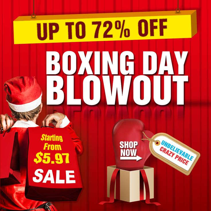 BOXING DAY BLOWOUT, UP TO 72% OFF & STARTING FROM $5.97. #boxingday #bigsale #bargains