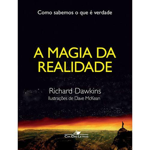 Livro - A Magia da Realidade: Como Sabemos o que é Verdade