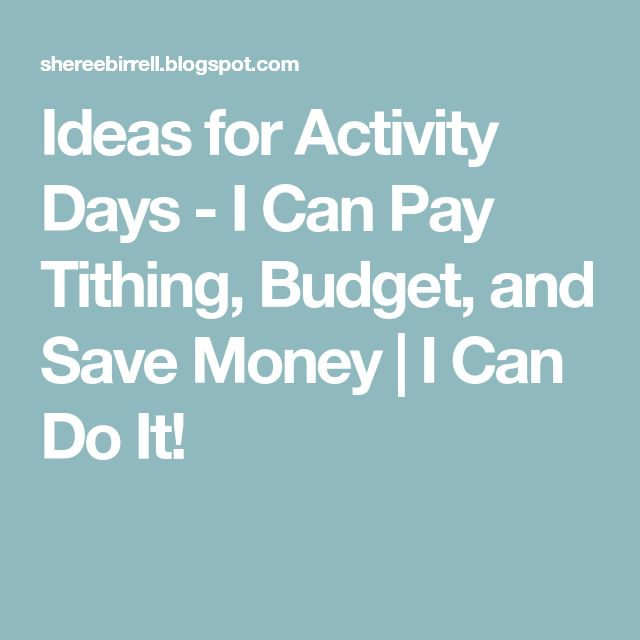 Ideas for Activity Days - I Can Pay Tithing, Budget, and Save Money | I Can Do It!