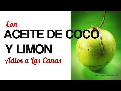 Con Una Mezcla De Limón y Aceite de Coco Dile Adios A Las Canas-Devuelve...