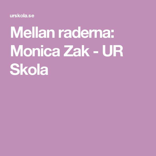 Mellan raderna: Monica Zak - UR Skola