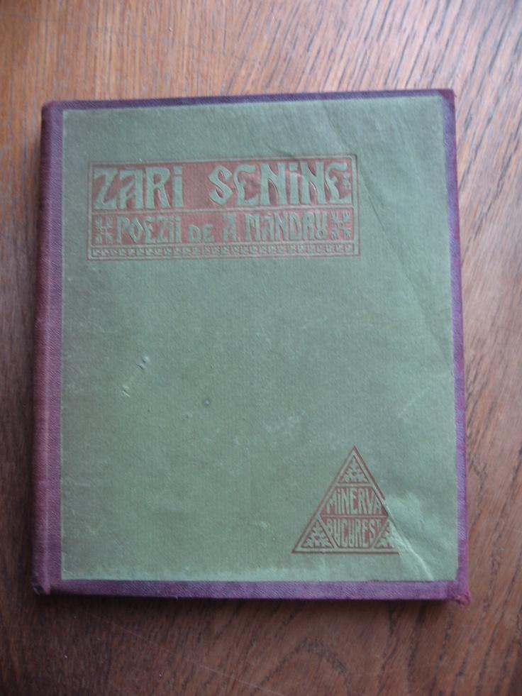 A.MANDRU - ZARI SENINE - POEZII / ED. MINERVA -1908 / EDITIE DE LUX - RARITATE - Okazii (118214558)