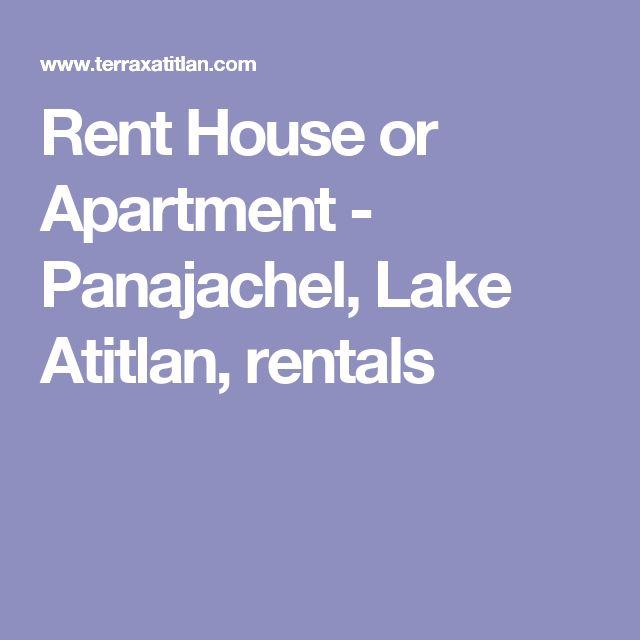 Rent House or Apartment - Panajachel, Lake Atitlan, rentals