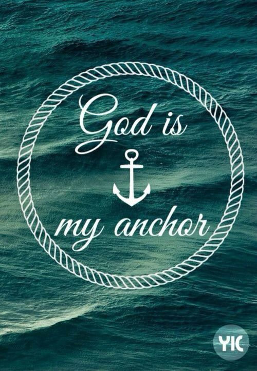 We have this hope as an anchor for the soul, firm and secure. - Hebrews 6:19(a)