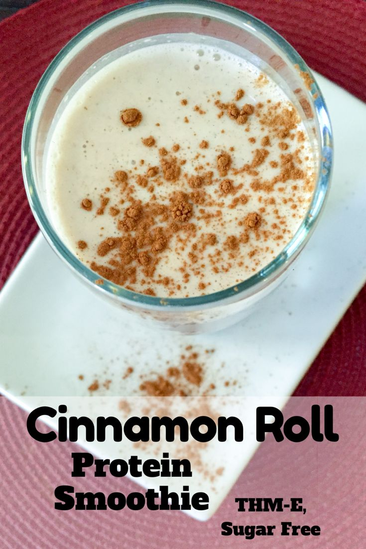 All the flavors of a sweet and tender cinnamon roll in an easy to make protein smoothie. Cinnamon Roll Protein Smoothie {THM-E, Sugar Free, Low Fat}