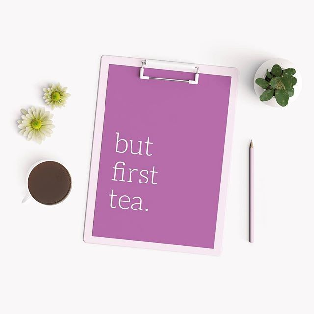 Love tea.