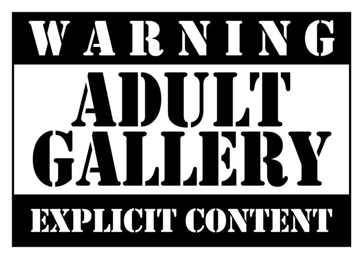 Warning Adult Gallery by EmmaL27
