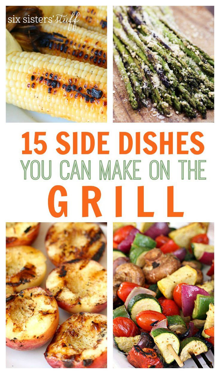 15 Grilling Side Dish Recipes from SixSistersStuff.com | Best Summer Recipes | Barbecue Food