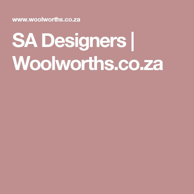 SA Designers | Woolworths.co.za