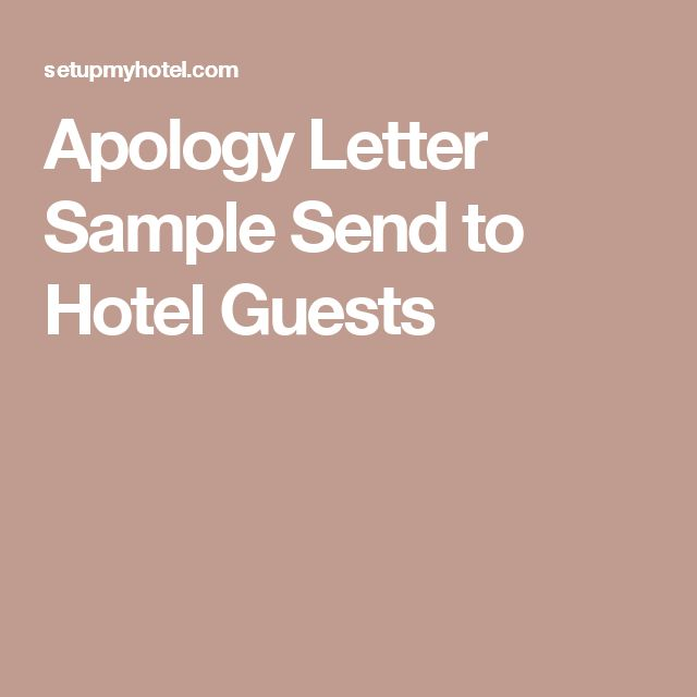 Apology Letter Sample Send To Hotel Guests  Motivate