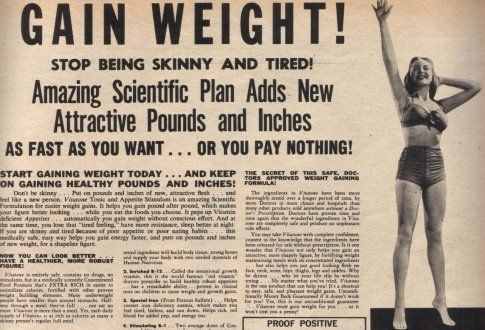 """Vintage Weight Gain Ad. My how times have changed! Now all of the ads are """"LOSE WEIGHT"""". I have some good advice on how to gain weight without the use of science :-P"""