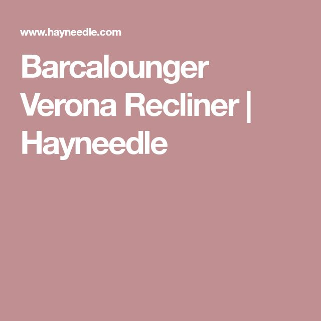 Barcalounger Verona Recliner | Hayneedle