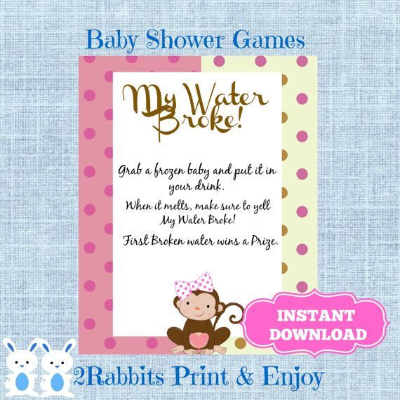 Monkey Girl My Water Broke! Game Sign Frozen Baby Game Monkey Baby Shower