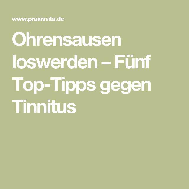 Ohrensausen loswerden – Fünf Top-Tipps gegen Tinnitus