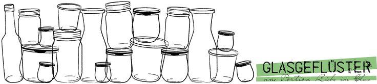 glasgefluester | eine Portion Liebe im Glas