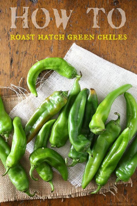 How To Roast Hatch Green Chiles by Nutmeg Nanny