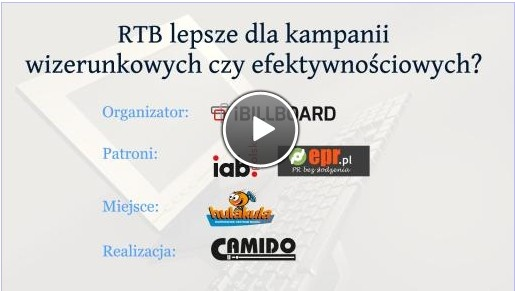 "We would like to invite you to iBILLBOARD and epr.pl next webinar ""Is RTB better for image or efficiency campaign?"" (language PL) Already 28.05.2013 at 12 AM Enjoy!"