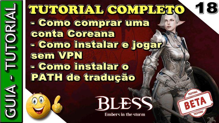 Como comprar conta, instalar e jogar o BLESS ONLINE com path de tradução...