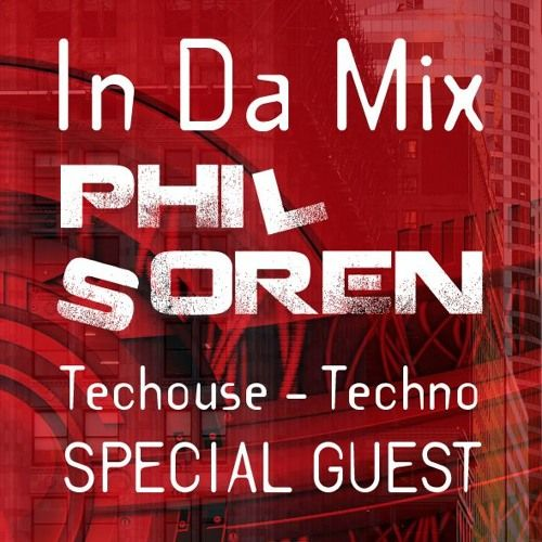 IN DA MIX With Special Guest : DRAKE DEHLEN by Phil Soren on SoundCloud