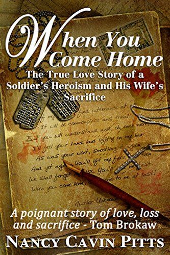 "4.5 Stars -When You Come Home by Nancy Pitts *First told in Tom Brokaw's landmark bestseller, The Greatest Generation, Daphne and Raymond Kelley's story provides what New York Times book reviewer Michael Lind called, ""perhaps the most compelling"" love story in Brokaw's book Free 3/20/17"