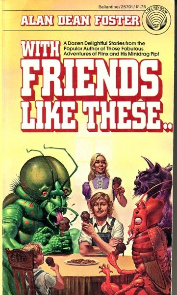 Michael Whelan - cover art for With Friends Like These by Alan Dean Foster - 1978 Ballantine Books paperback #25701