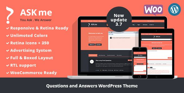 Ask Me - Responsive Questions & Answers WordPress . Ask has features such as High Resolution: Yes, Widget Ready: Yes, Compatible Browsers: IE9, IE10, IE11, Firefox, Safari, Opera, Chrome, Edge, Compatible With: WPML, WooCommerce 2.6.x, WooCommerce 2.5, WooCommerce 2.4.x, Bootstrap 3.x, Software Version: WordPress 4.6, WordPress 4.5.x, WordPress 4.5.2, WordPress 4.5.1, WordPress 4.5, WordPress 4.4.2, WordPress 4.4.1, WordPress 4.4, Columns: 2