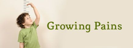 Growing Pains....good information to look back on when the kids have unexplained aches!