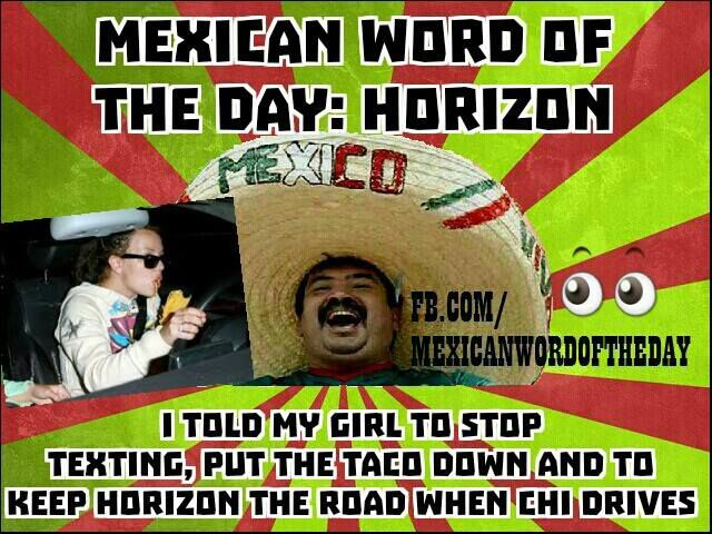 Mexican word of the day . . . .