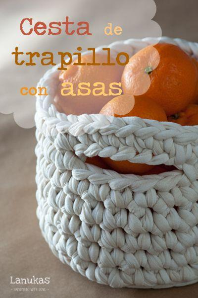 Lanukas: Cesta de trapillo con asas #trapilho #basket #crocheted #handles