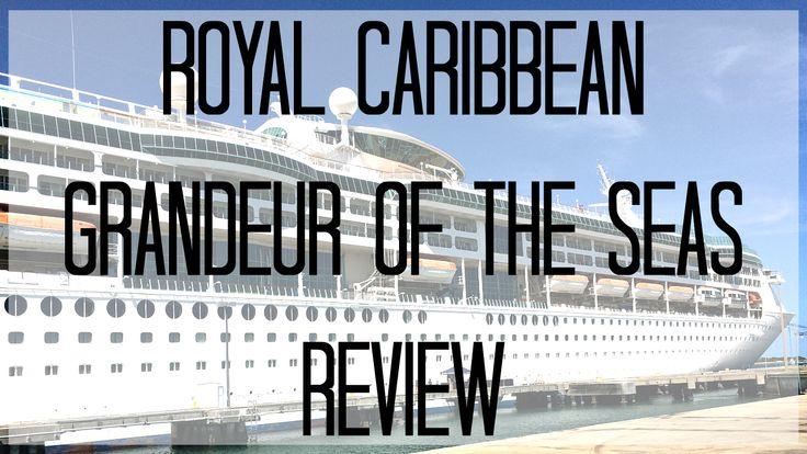 Review: Royal Caribbean Grandeur of the Seas