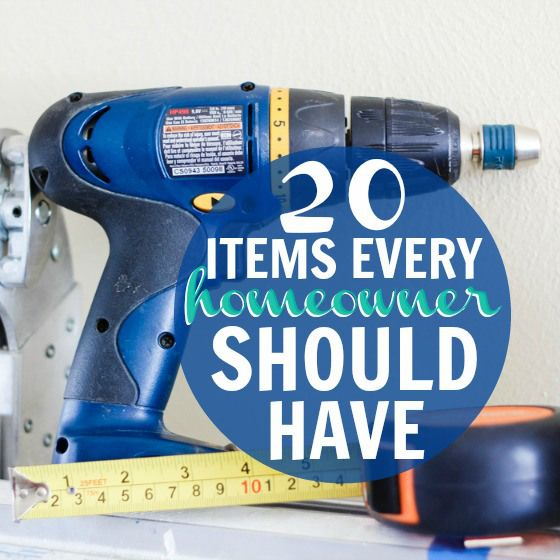 20 Items Every Homeowner Should Have » Daily Mom | Warner Home Group http://www.warnerhomegroup.com 615.778.1818