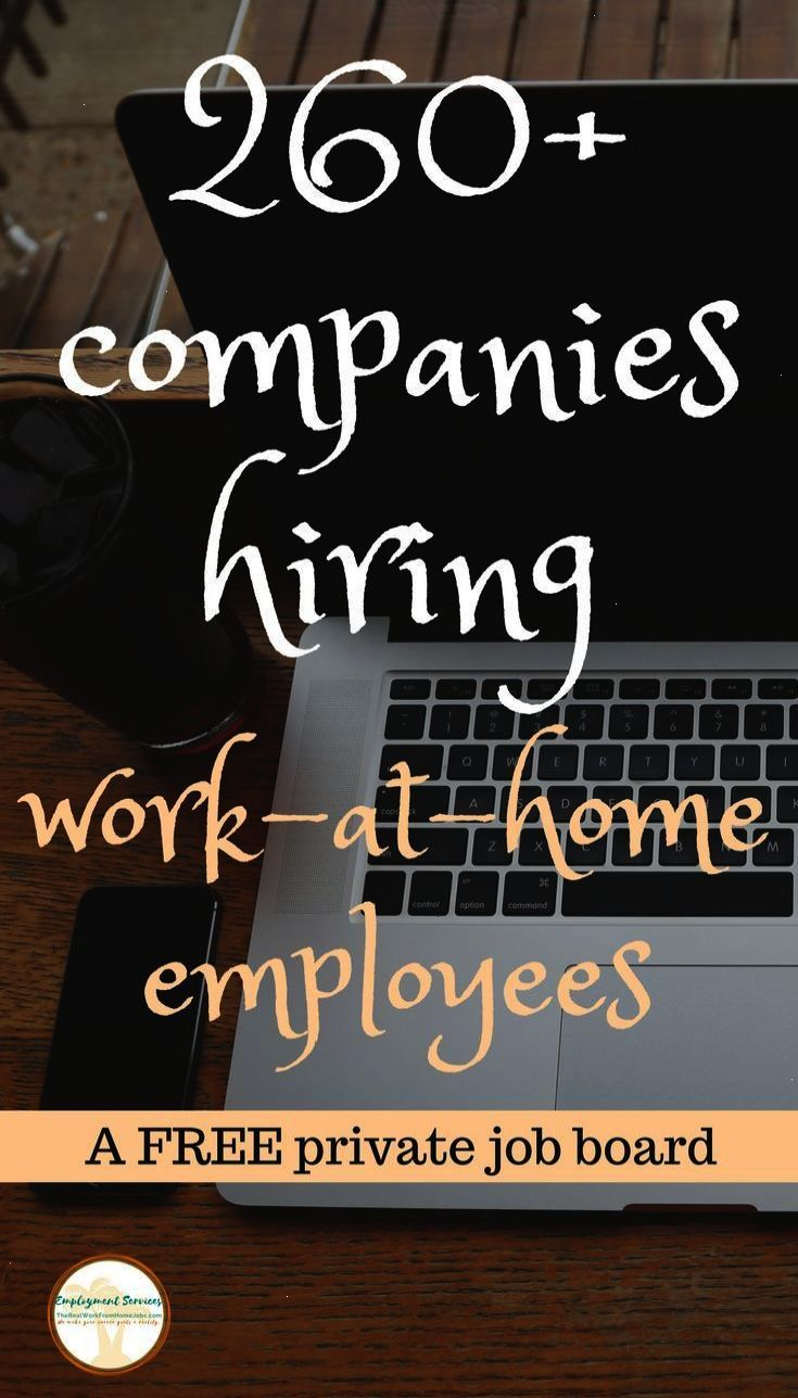 Work From Home Jobs 260 Companies Hiring Work At Home Employees