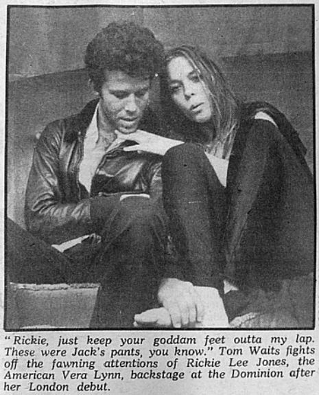 Dangerous Minds | Tom Waits to Rickie Lee Jones 'Rickie, just keep your goddamn feet outta my lap' 1979