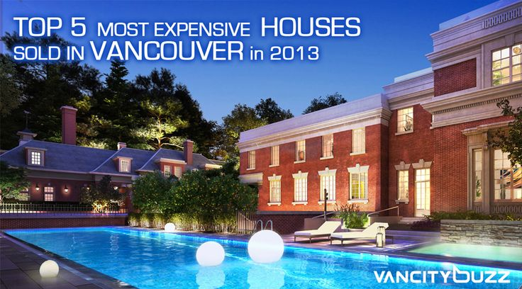 Most expensive houses sold in Vancouver in 2013