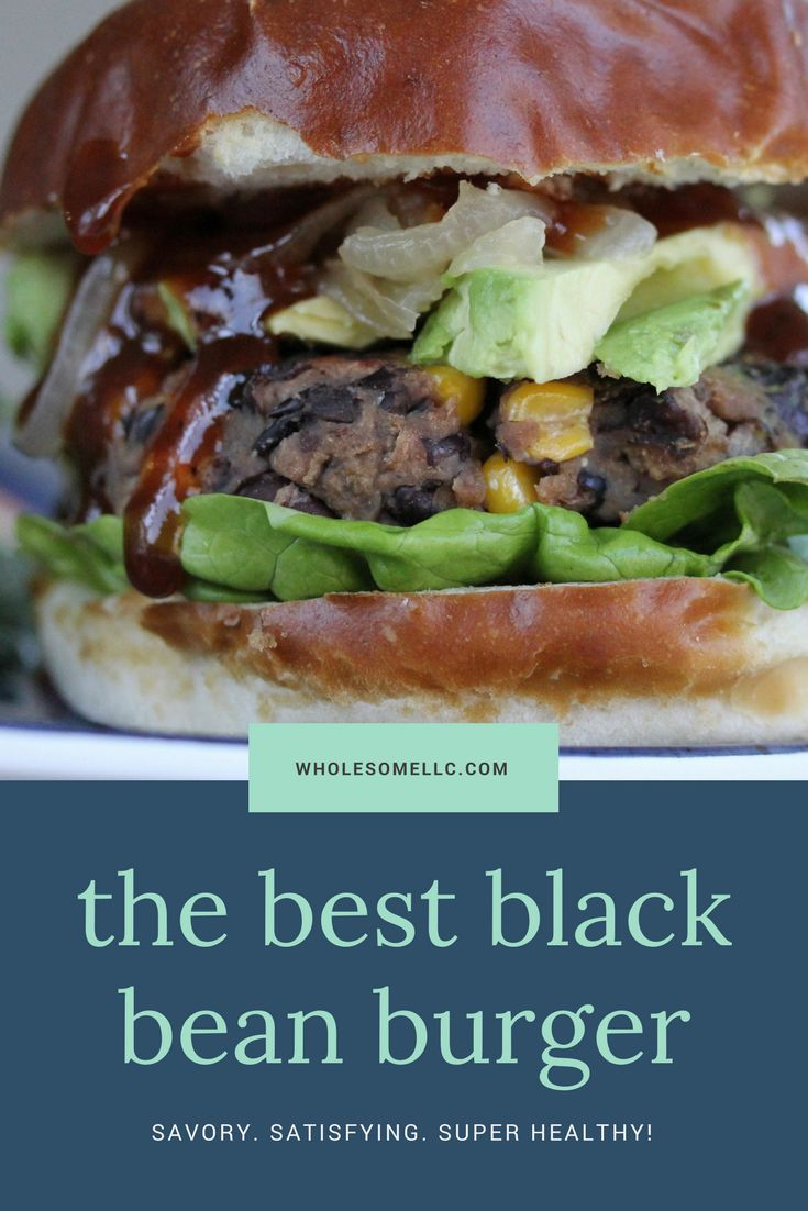 WholesomeLLC sends you her EXCLUSIVE black bean burger! Just sign up for her emails and you'll get the recipe plus nutrition knowledge and tips on how to make the perfect patty! #vegan #bestblackbeanburger #veganburger #plantbased