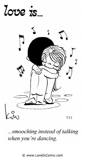 Love+Is+Daily+Comic+Strip | Love Is... smooching instead of talking when you're dancing.