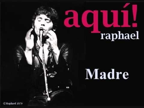 Madre (Aquí Raphael 1970)